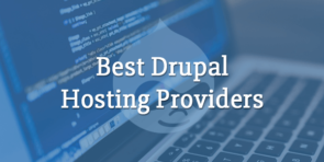best drupal hosting providers