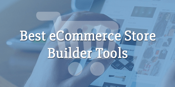 best ecommerce store online shop builders